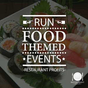 Food themed events help attract customers