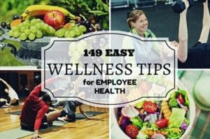 149 easy wellness tips for employee health by Alsco